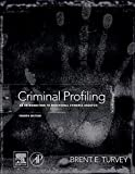 img - for Criminal Profiling, Fourth Edition: An Introduction to Behavioral Evidence Analysis by Brent E. Turvey (2011-05-24) book / textbook / text book