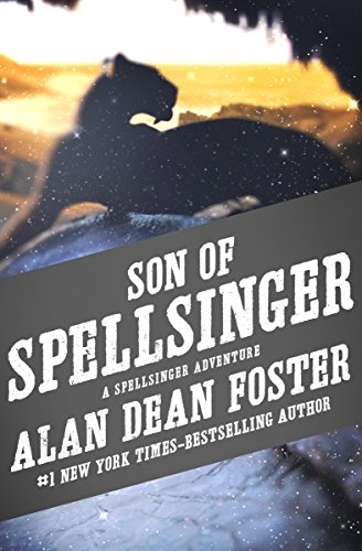 Son of Spellsinger (The Spellsinger Adventures Book 7)