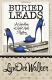 Buried Leads (A Headlines in High Heels Mystery) (Volume 2)