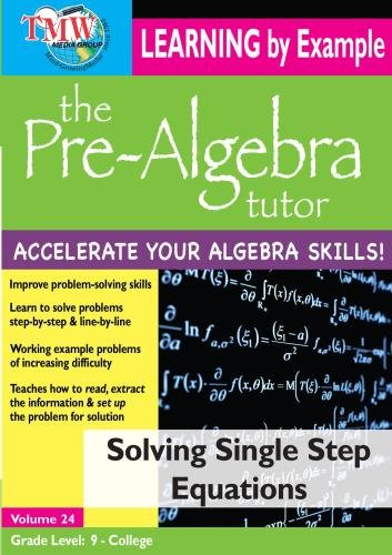 Pre-Algebra Tutor: Learning By Example - Solving Single Step Equations (Learning Equation)