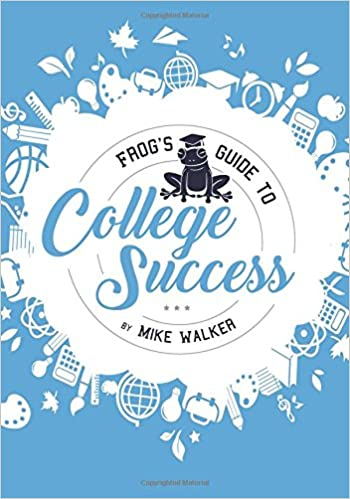 Frog's Guide to College Success