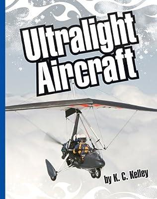 Ultralight Aircraft (Extreme Sports (Child's World))