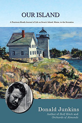 Muscongus Bay Maine (Our Island: A Fourteen-Month Journal of Life on Swan's Island, Maine, in the Seventies)