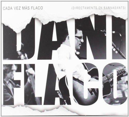 Cada Vez Mas Flaco Cd: Dani Flaco: Amazon.es: Música