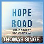 Hope Road | Thomas Singe
