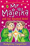 Mr Majeika and the Haunted Hotel, Humphrey Carpenter, 0140323600