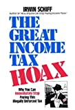 The Great Income Tax Hoax, Irwin A. Schiff, 0930374053