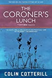The Coroner's Lunch (A Dr. Siri Paiboun Mystery)