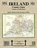 County Clare Ireland, Genealogy and Irish Family History Notes from the Irish Archives, Michael C. O'Laughlin, 094013487X