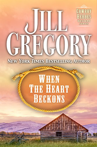 When The Heart Beckons (Cowboy Heroes)