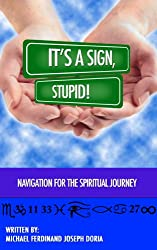 It's a Sign, Stupid!: Navigation for the Spiritual Journey