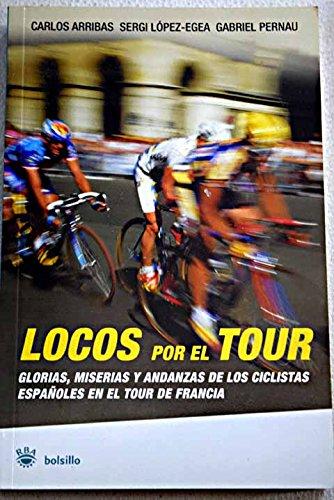 Locos por el tour: 035 (NO FICCIÓN): Amazon.es: Arribas, Carlos ...