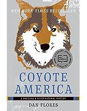 Coyote America: A Natural and Supernatural History