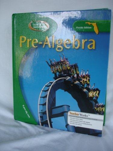Glencoe Pre-Algebra Teacher Wraparound Edition Florida Edition (Glencoe Mathematics Pre-Algebra Flor