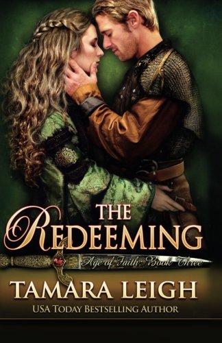 The Redeeming: Book Three (Age Of Faith) (Volume 3) pdf