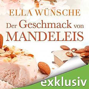 Der Geschmack von Mandeleis Hörbuch