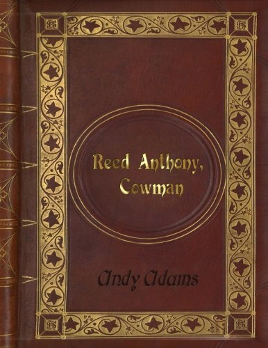 Andy Adams: Reed Anthony, Cowman