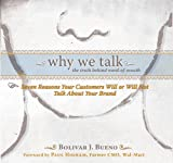 img - for Why We Talk: The Truth Behind Word-of-Mouth book / textbook / text book