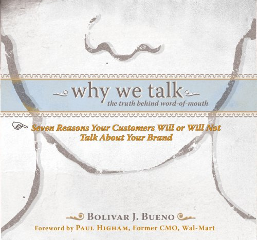 Why We Talk: The Truth Behind Word-of-Mouth
