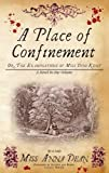 Place of Confinement, A (Dido Kent Mysteries)