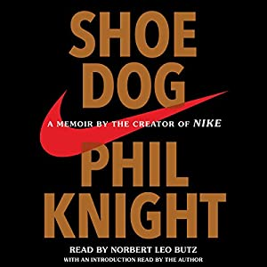 Amazon.com: Shoe Dog: A Memoir by the Creator of Nike (Audible Audio  Edition): Phil Knight, Norbert Leo Butz, Phil Knight - introduction, Simon  & Schuster ...