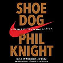 Shoe Dog: A Memoir by the Creator of Nike Audiobook by Phil Knight Narrated by Norbert Leo Butz, Phil Knight - introduction