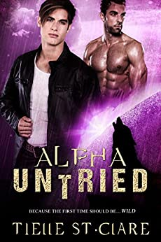 Alpha Untried (Lone Wolves Book 4) by [St. Clare, Tielle]