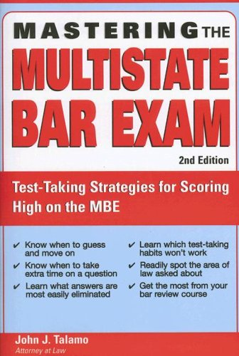 Mastering The Multistate Bar Exam: Test-Taking Strategies For Scoring High On The MBE (Mastering The Mbe)