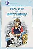 Pets, Vets and Marty Howard, Joan D. Carris, 0440468558