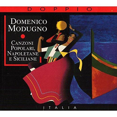 Canzoni Popolari, Napoletane E Siciliane