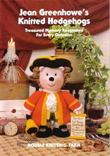 Jean Greenhowe Knitting (Jean Greenhowe knitting booklet Knitted Hedgehogs)