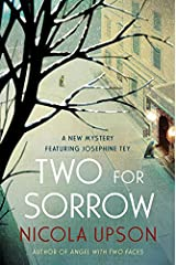 Two for Sorrow: A New Mystery Featuring Josephine Tey (Josephine Tey Mysteries Book 3) Kindle Edition