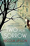 Two for Sorrow: A New Mystery Featuring Josephine Tey (Josephine Tey Mysteries Book 3) (English Edition)