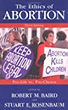The Ethics of Abortion, , 1573928763