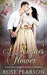 A Rogue's Flower by Rose Pearson ebook deal