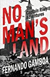 No Man's Land (The Captain Riley Chronicles)