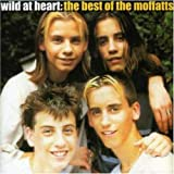 Wild at Heart the Best of the Moffats