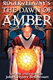 Roger Zelazny's the Dawn of Amber, John Gregory Betancourt and Roger Zelazny, 074344552X