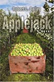 Applejack, Robert Bailey, 0595427596