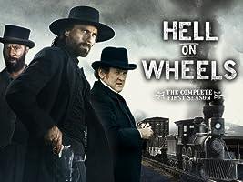 Hell on Wheels - Staffel 1