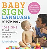 #10: Baby Sign Language Made Easy: 101 Signs to Start Communicating with Your Child Now