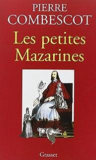 Les petites Mazarines, Combescot, Pierre