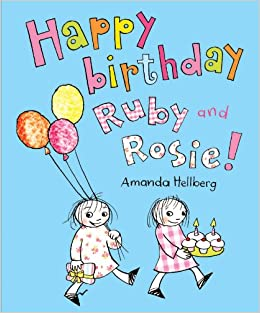 Buy Happy Birthday Ruby And Rosie Book Online At Low Prices In