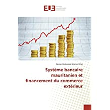 SYSTEME BANCAIRE MAURITANIEN ET FINANCEMENT D