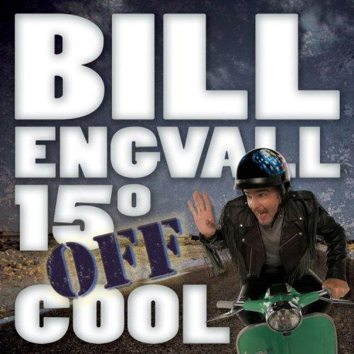 BILL ENGVALL - 150 Off Cool - Zortam Music
