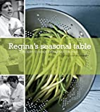 Regina's Seasonal Table, Regina Mehallick, 0982029608