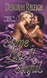 img - for Some Like It Sinful by Deborah Raleigh (2006) Mass Market Paperback book / textbook / text book