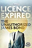 Book Cover for Licence Expired: The Unauthorized James Bond