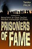 Prisoners of Fame, Tanika Palm, 149042766X