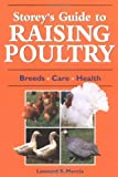 Storey's Guide to Raising Poultry: Breeds, Care, Health